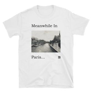 meanwhile in paris t-shirt