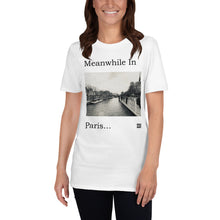 Load image into Gallery viewer, meanwhile in paris t-shirt