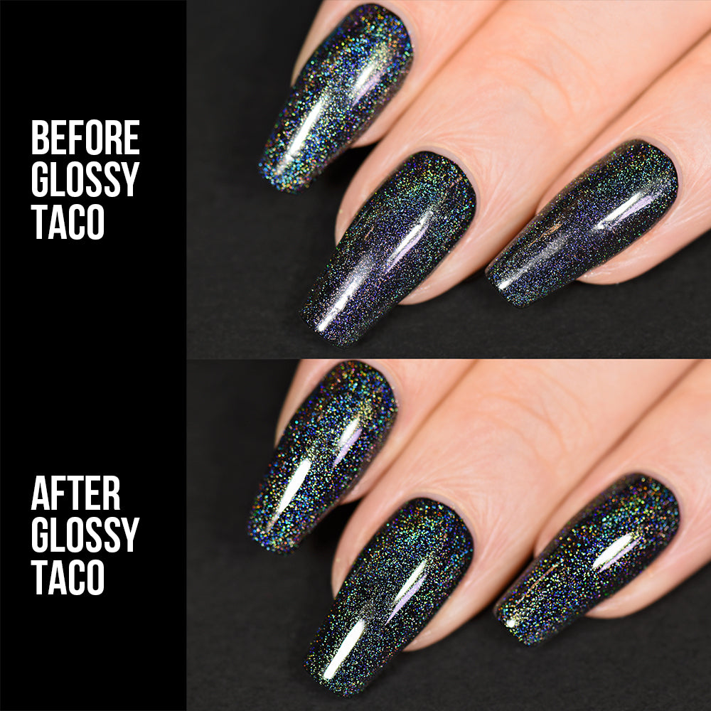 Holo Taco Glossy Taco before and after
