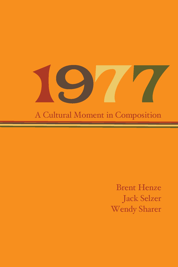 1977: A Cultural Moment in Composition