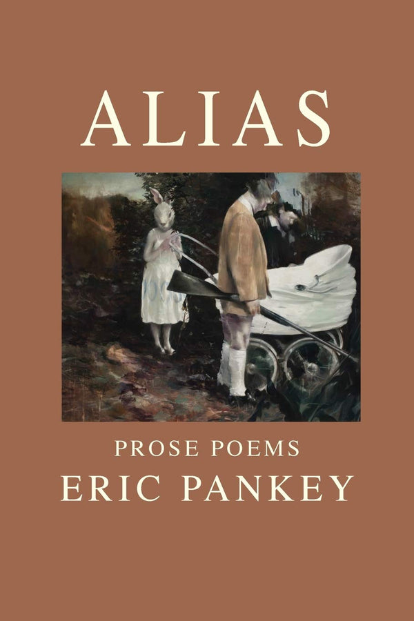 Alias: Prose Poems