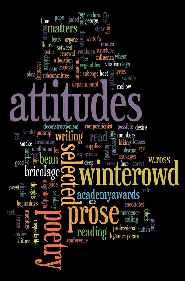 Attitudes: Selected Prose and Poetry