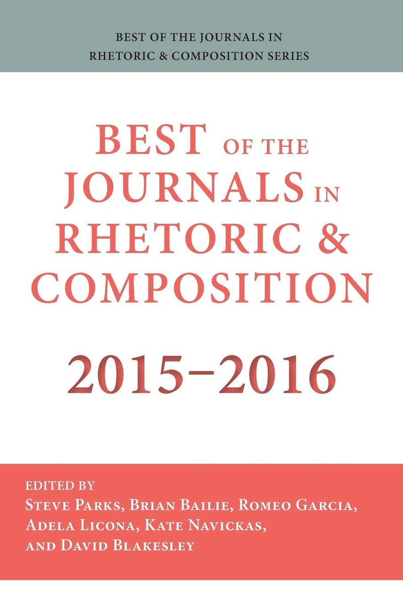 Best of the Journals in Rhetoric and Composition 2015-2016
