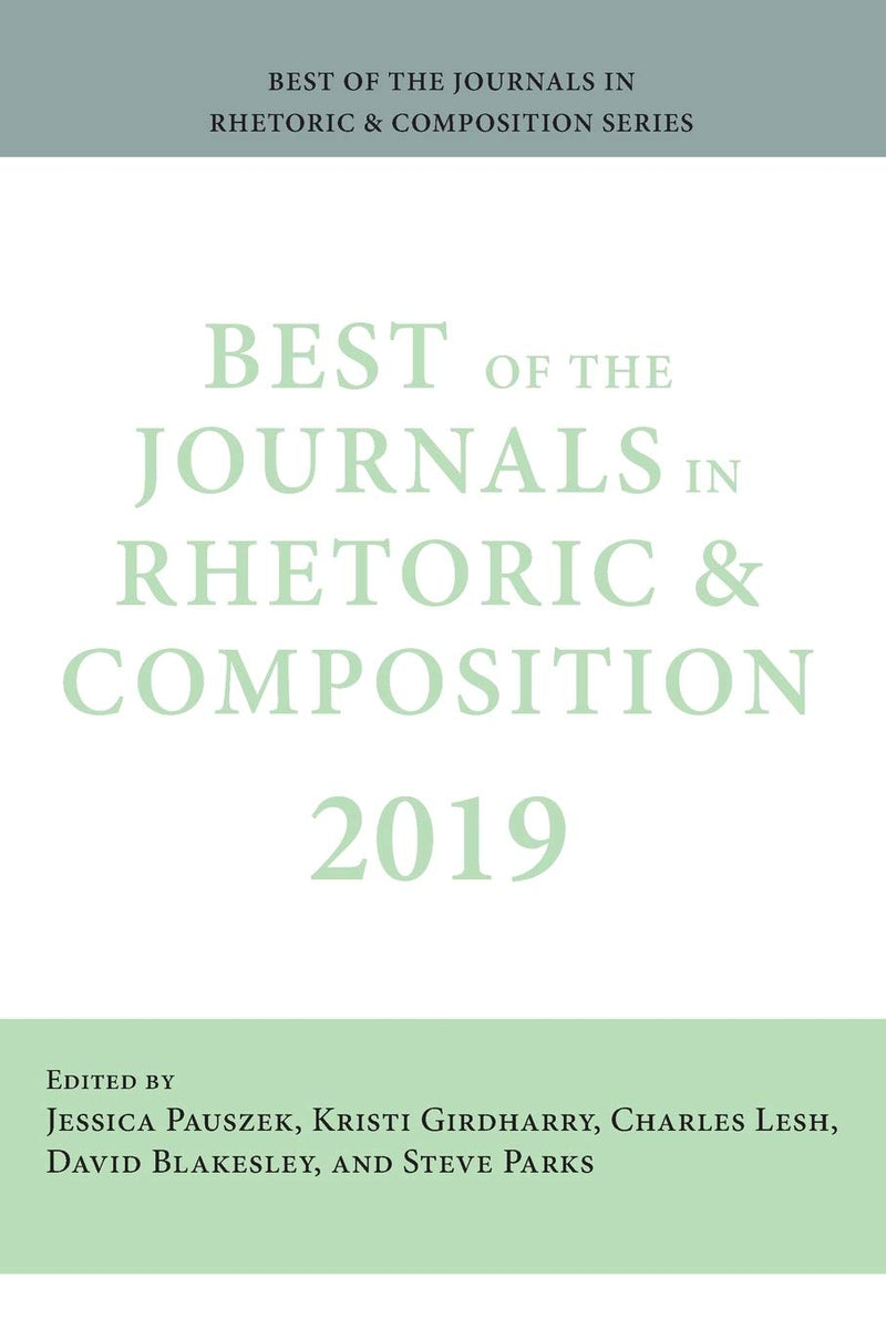 Best of the Journals in Rhetoric and Composition 2019