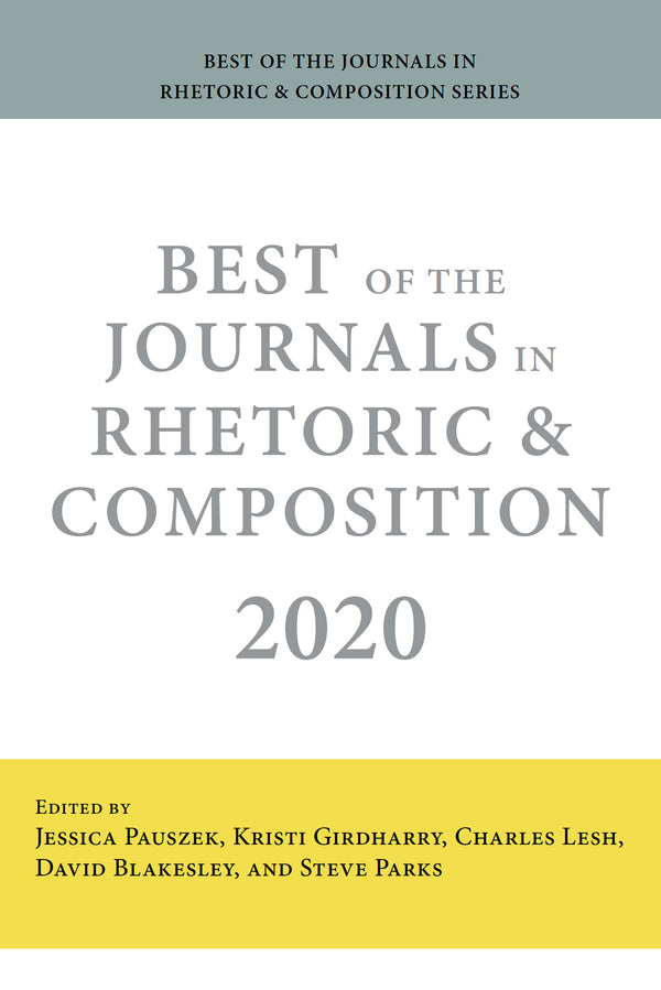 Best of the Journals in Rhetoric and Composition 2020