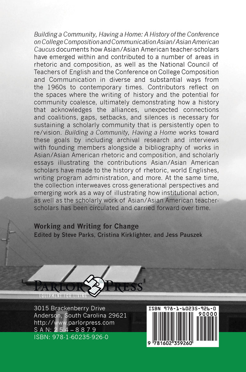 Building a Community, Having a Home: A History of the Conference on College Composition and Communication Asian/Asian American Caucus