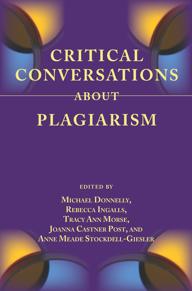 Critical Conversations About Plagiarism