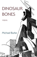 Dinosaur Bones: Poems