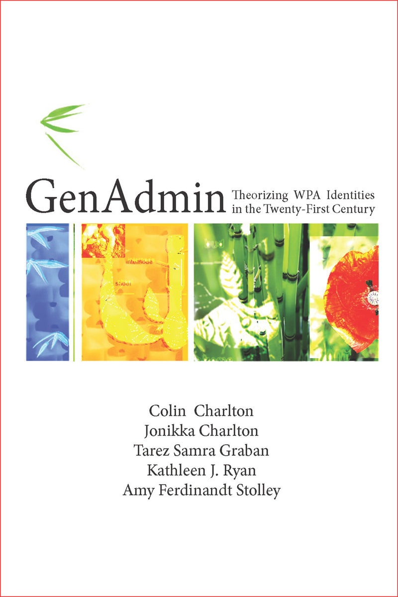 GenAdmin: Theorizing WPA Identities in the Twenty-First Century