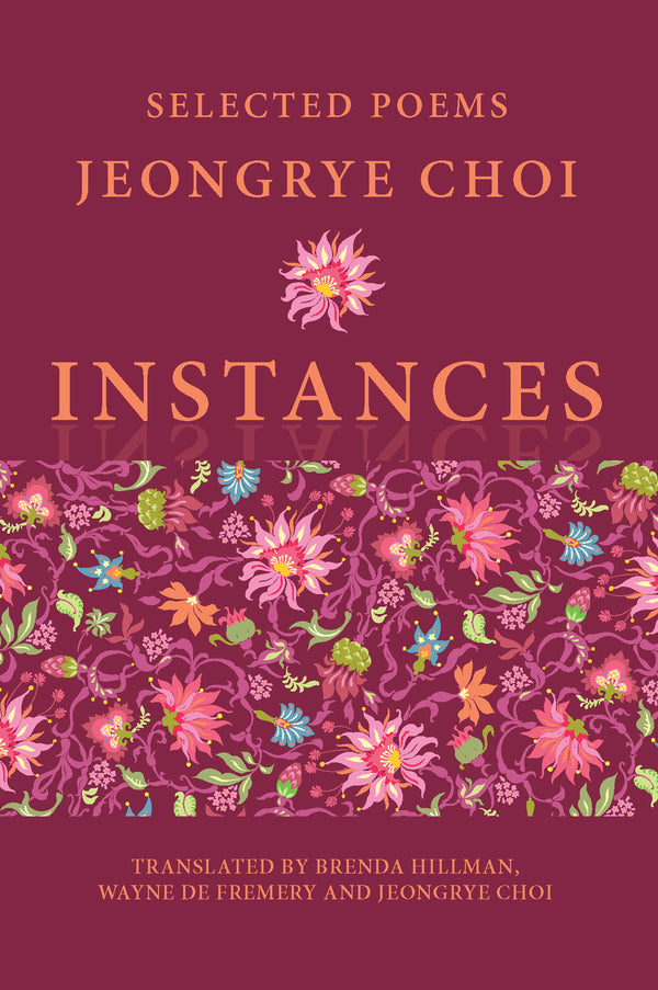 Instances: Selected Poems