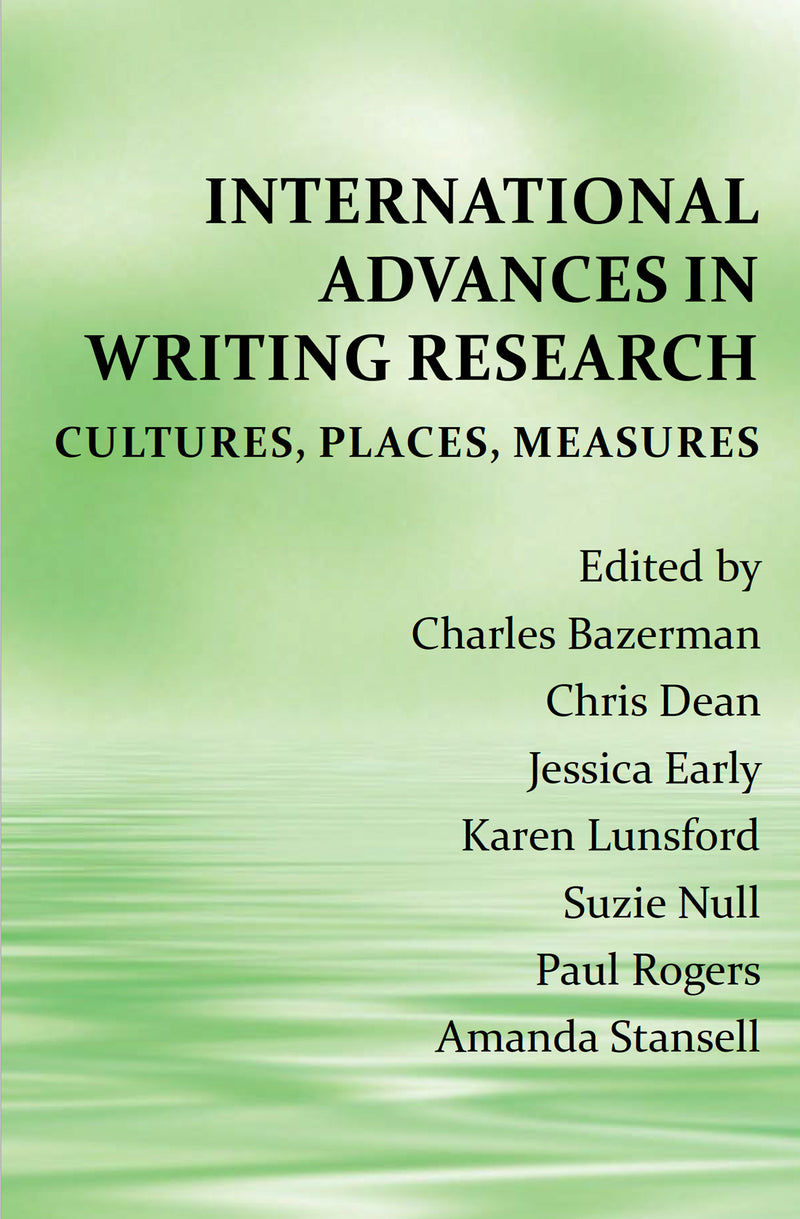 International Advances in Writing Research: Cultures, Places, Measures