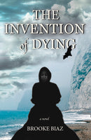 The Invention of Dying