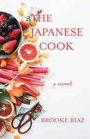 The Japanese Cook: A Novel
