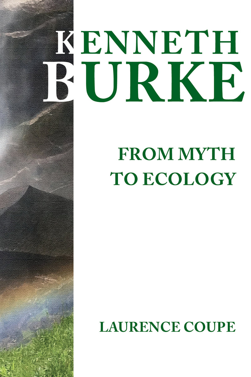 Kenneth Burke: From Myth to Ecology