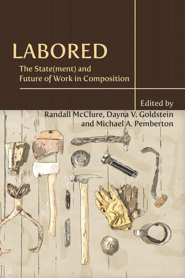 Labored: The State(ment) and Future of Work in Composition