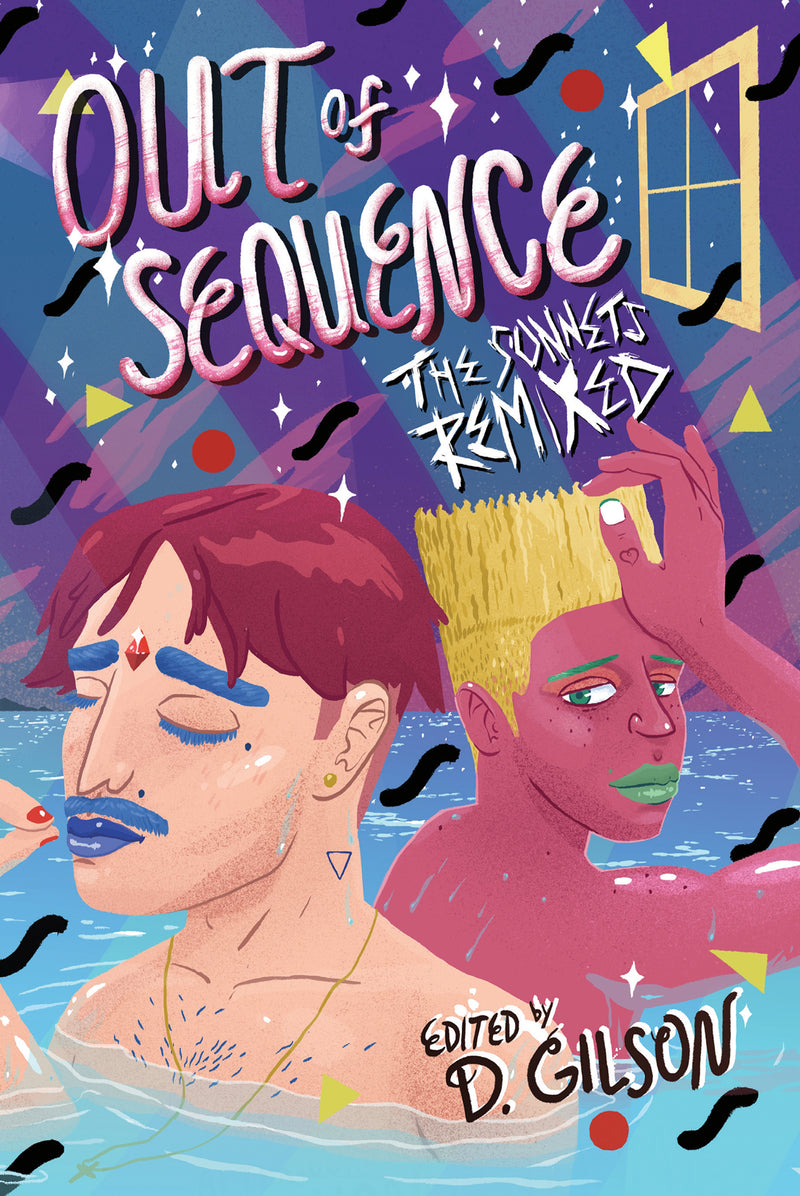 Out of Sequence: The Sonnets Remixed
