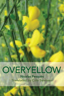 Overyellow: The Poem as Installation Art