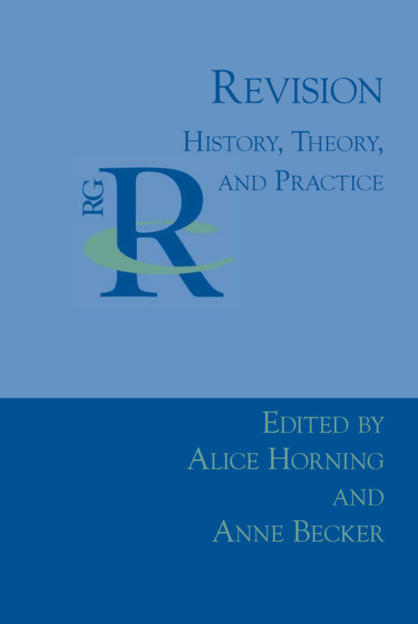Revision: History, Theory, and Practice