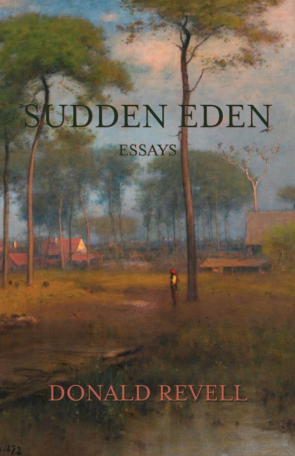 Sudden Eden: Essays