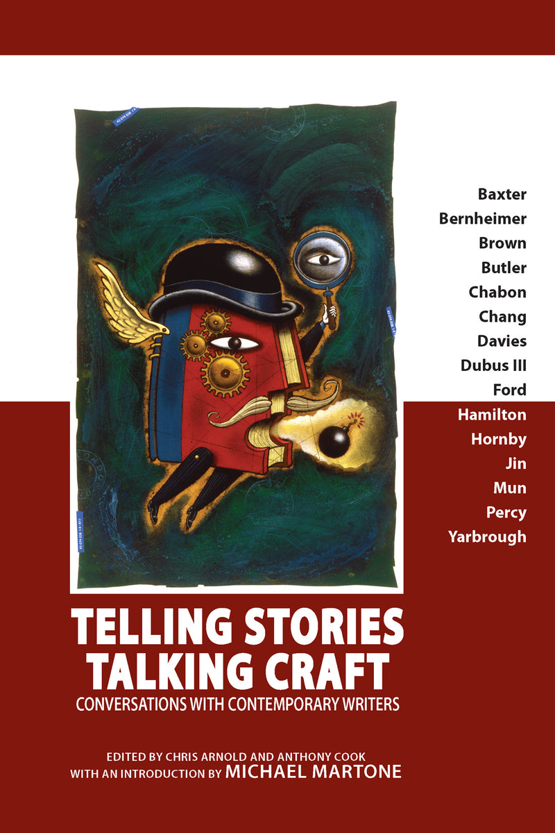 Telling Stories, Talking Craft: Conversations with Contemporary Writers
