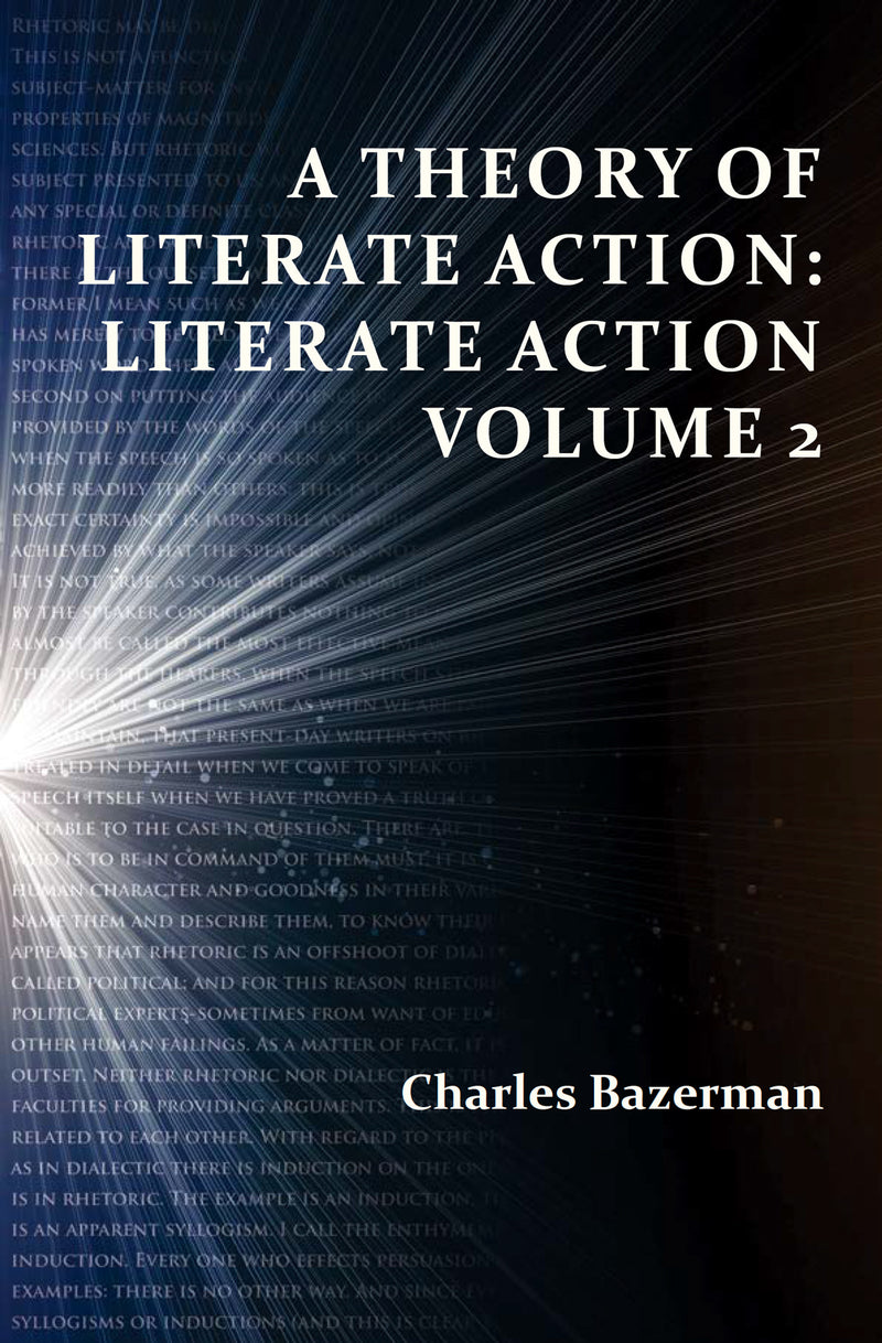 A Theory of Literate Action: Literate Action, Volume 2