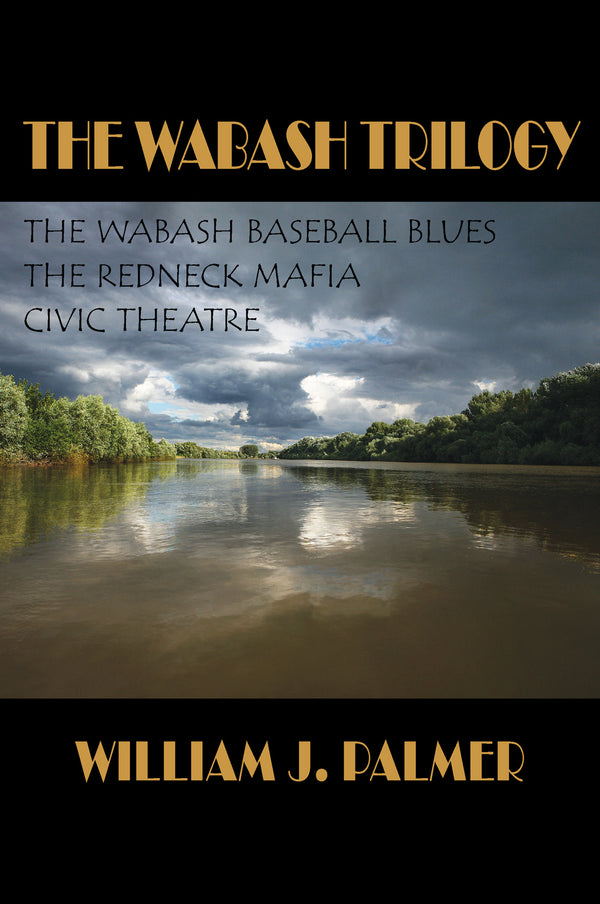 The Wabash Trilogy