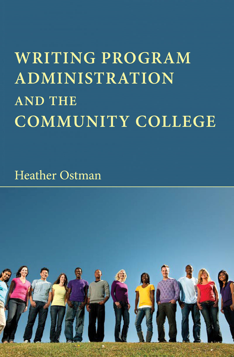 Writing Program Administration and the Community College