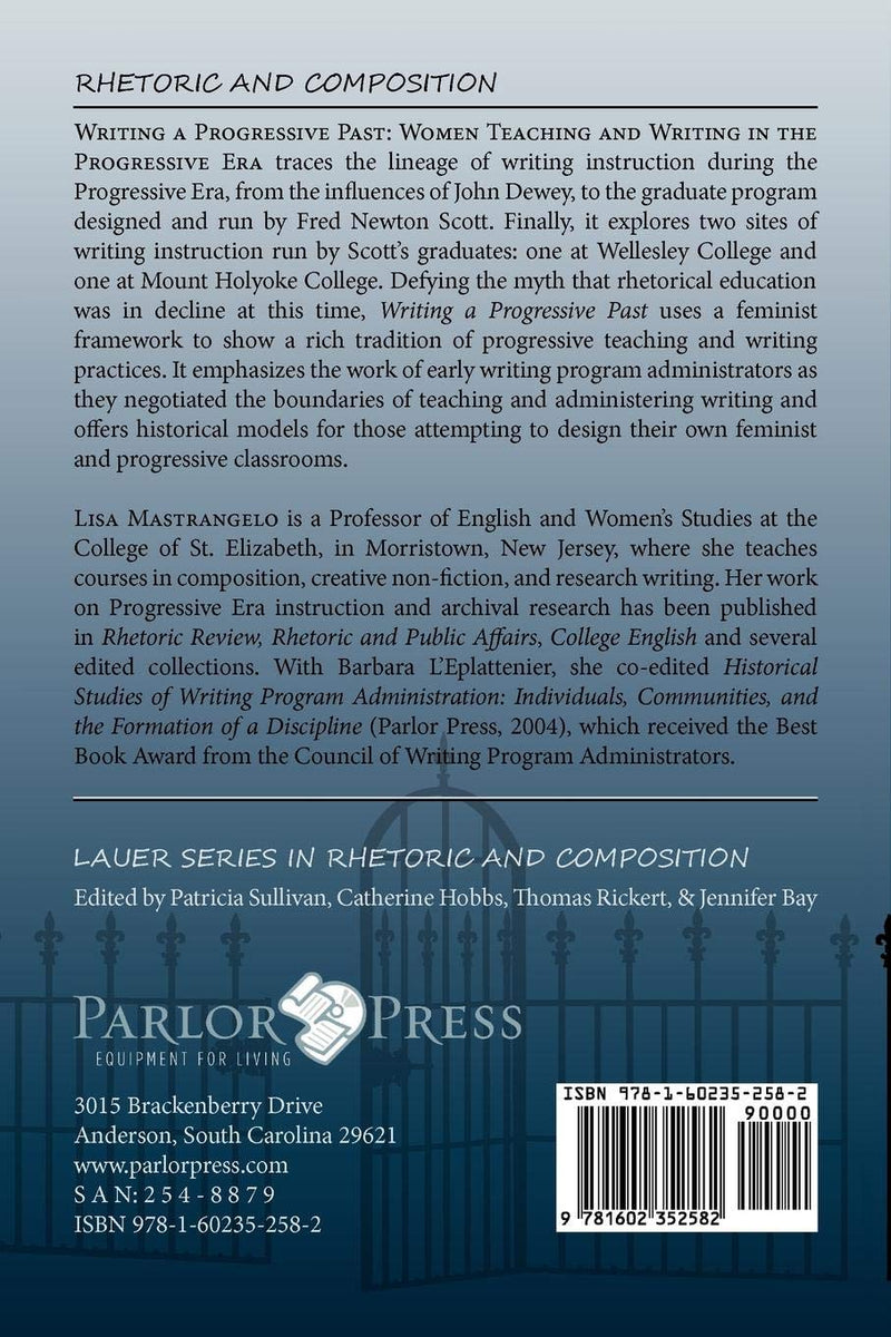 Writing a Progressive Past: Women Teaching and Writing in the Progressive Era