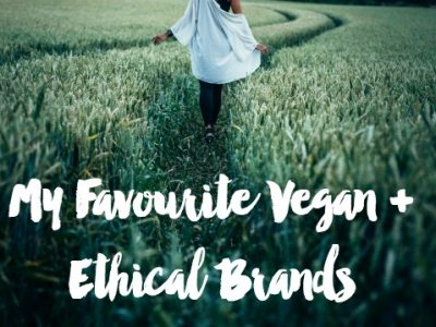 My Favourite Ethical + Vegan Clothing and Homewares Brands + How to Create your Own Ethical and Sustainable Wardrobe