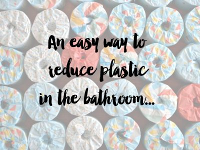 An Easy Way to Reduce Plastic in the Bathroom…