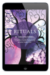 Rituals - A Sacred Guidebook for Celebrating Life and Death