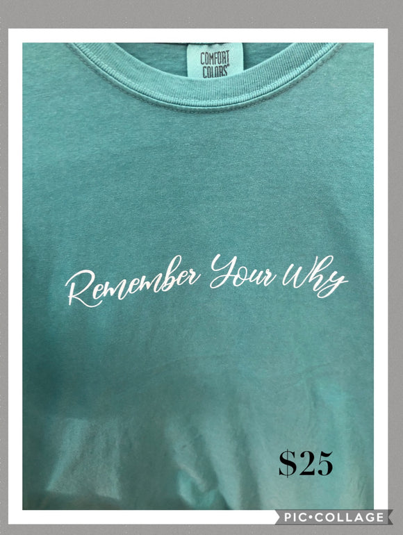 "T-Shirt ""Remember Your Why"""