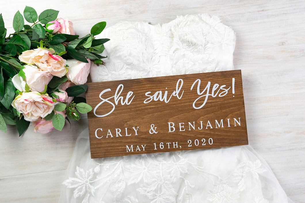 Personalized She Said Yes Sign