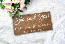 Load image into Gallery viewer, Personalized She Said Yes Sign