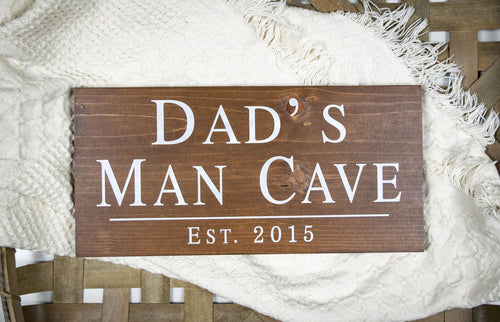 Dad's Man Cave Sign - Gift for Dad - Man Cave Decor