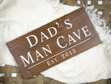 Load image into Gallery viewer, Dad's Man Cave Sign - Gift for Dad - Man Cave Decor