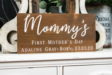 Load image into Gallery viewer, Mommy's First Mother's Day Sign - Mother's Day Gift