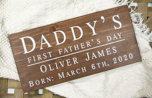 Daddy's First Father's Day Sign - First Fathers Day Gift