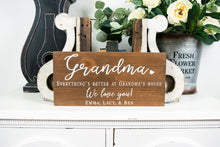 Load image into Gallery viewer, Everything's Better at Grandma's House Sign -  Gift for Grandmother