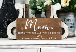 Thank You Mom Sign - Mother's Day Gift