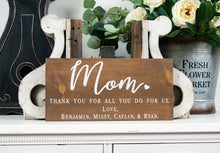 Load image into Gallery viewer, Thank You Mom Sign - Mother's Day Gift
