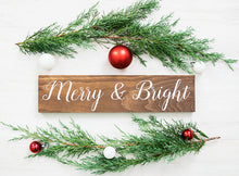 Load image into Gallery viewer, Rustic Merry and Bright Christmas Sign