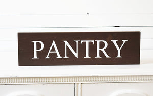 Rustic Wooden Pantry Sign