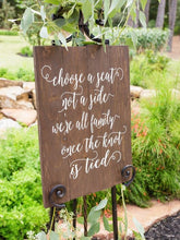 Load image into Gallery viewer, Wooden Choose a Seat Not a Side Wedding Sign