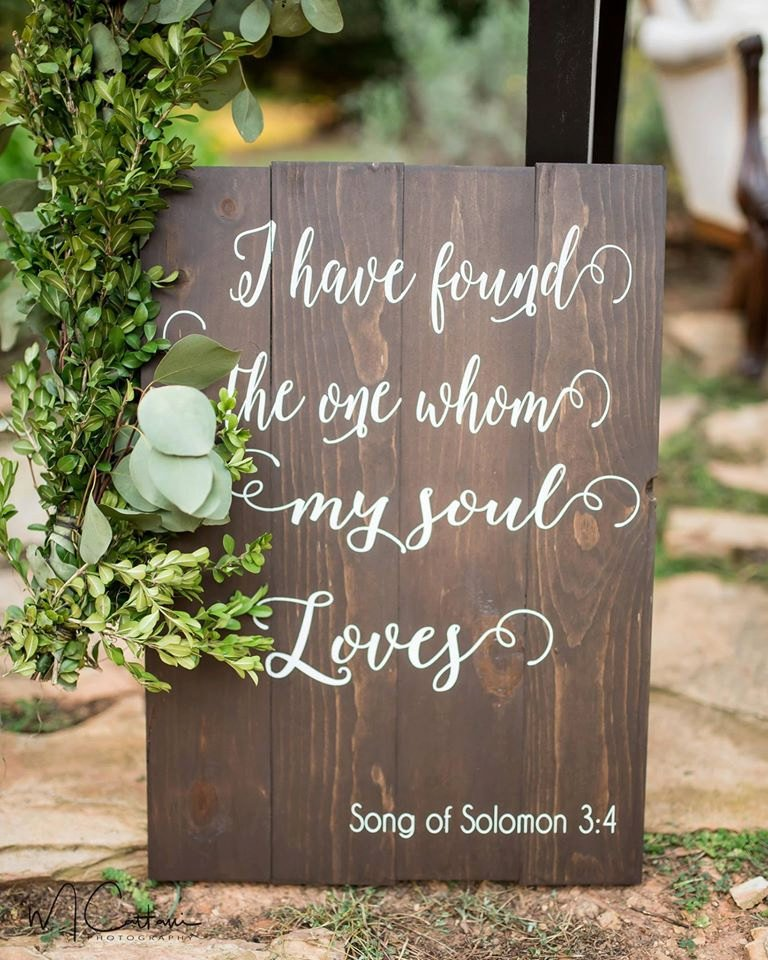 Rustic I Have Found the One Whom My Soul Loves Sign