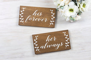 His forever Her Always Wedding Chair Signs