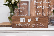Load image into Gallery viewer, Wood Hashtag Social Media Wedding Sign