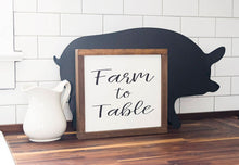 Load image into Gallery viewer, Farm to Table Farmhouse Style Sign