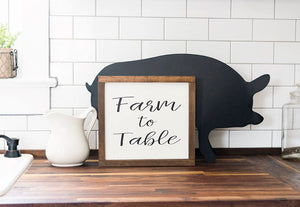 Farm to Table Farmhouse Style Sign