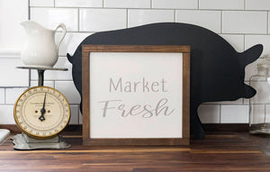 Farmhouse Style Market Fresh Sign